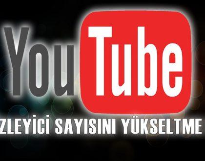Youtube' da İzlenmeyi Arttırma Yolları