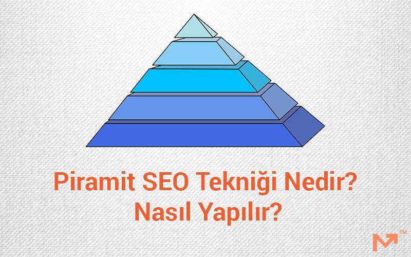 piramit seo tekniği