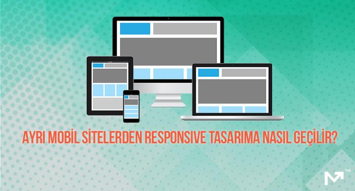 responsive tasarıma nasıl geçilir