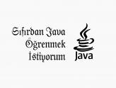 Sıfırdan Java Öğrenmek İstiyorum